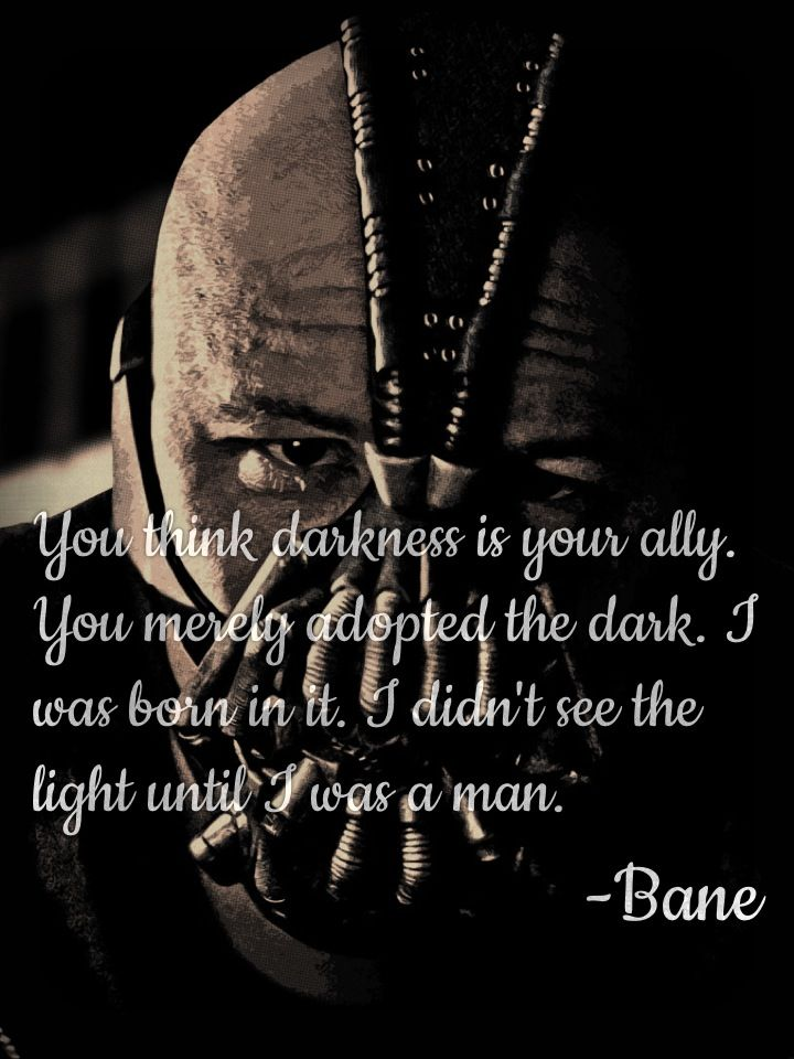 Quotes By Bane Batman The Dark Knight Rises Bane Quotes Batman Quotes Bane