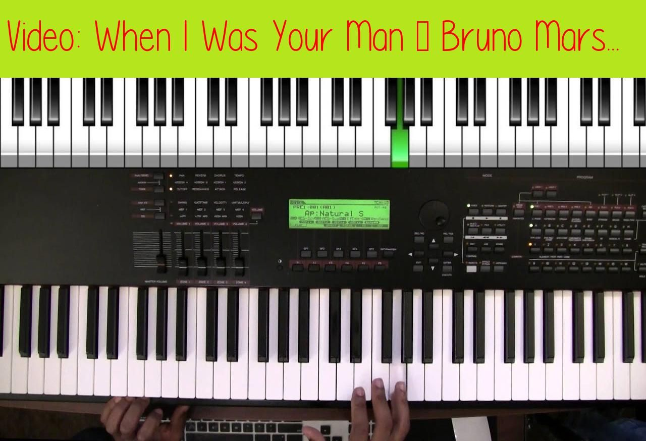 When I Was Your Man Bruno Mars Piano Chords Prefer To Read
