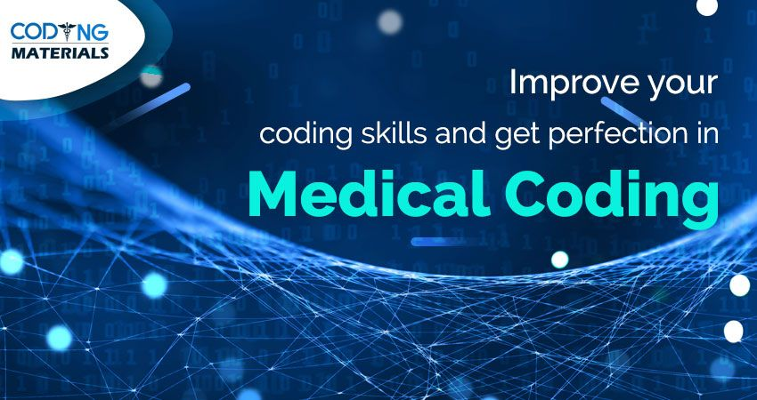 Improve Your Coding Skills Get Perfection In Medical Coding Medical Coding Medical Coding