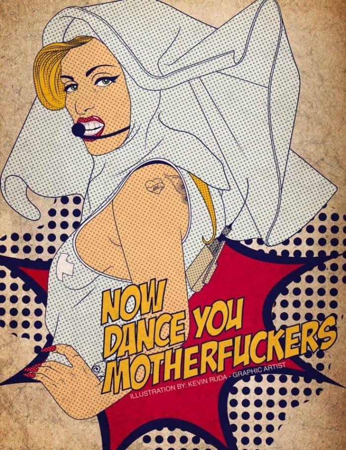 Now Dance You Motherfuckers!