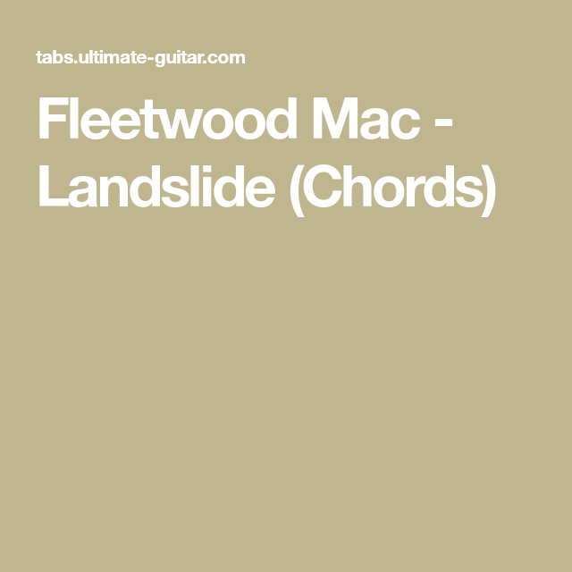 Fleetwood Mac Landslide Chords Guitar E O E O Pinterest