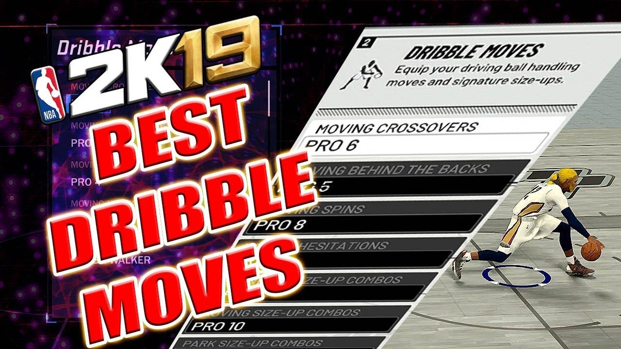 d8b1e86007bbb9 UPDATE BEST DRIBBLE MOVES IN NBA 2K19