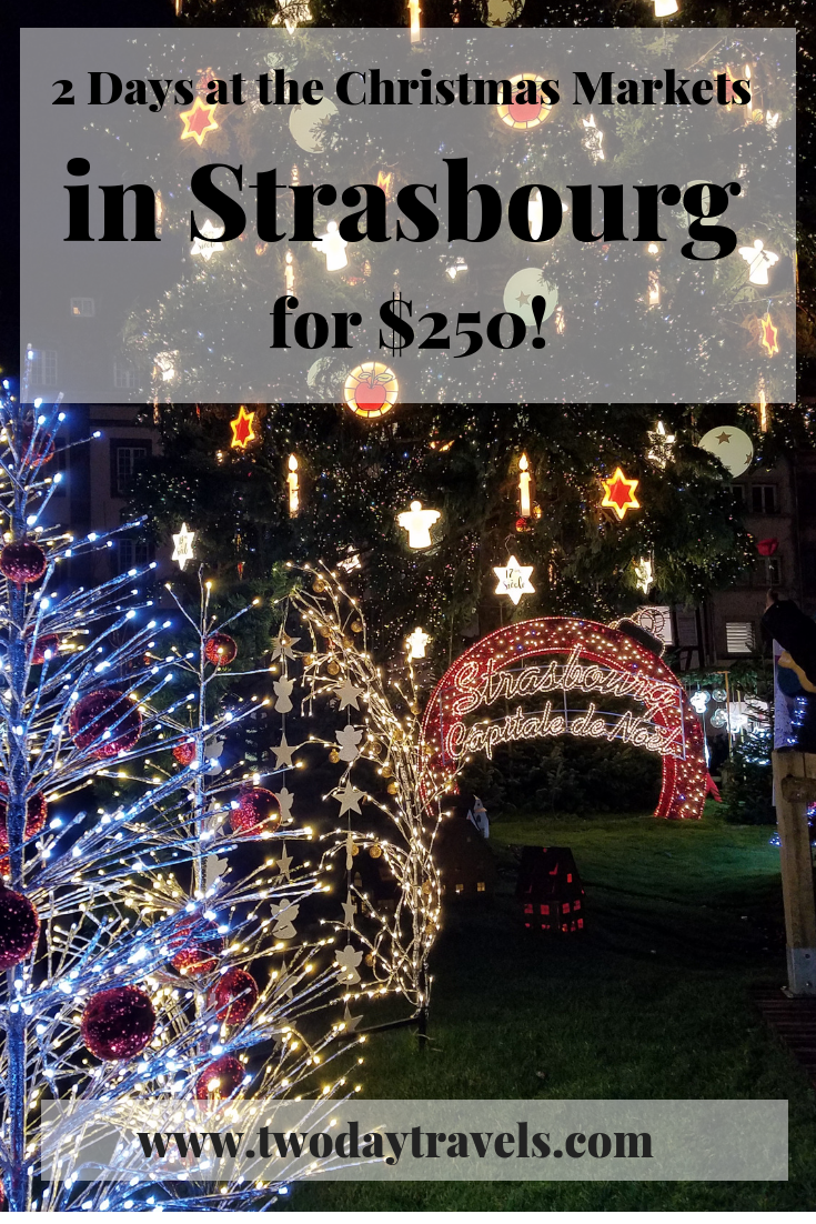 Two Days at the Strasbourg Christmas Markets for 250