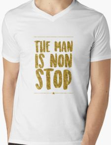 """""""The Man Is Non-Stop"""" Mens V-Neck T-Shirt"""