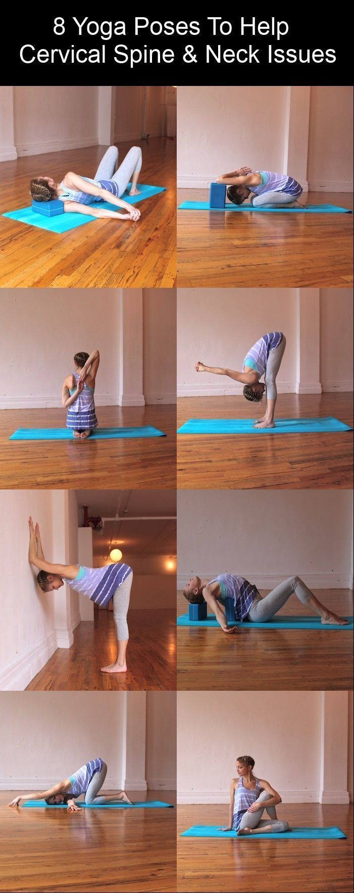 8 Yoga Poses To Help Cervical Spine Neck Issues Yoga Poses Yoga Moves Yoga Fitness