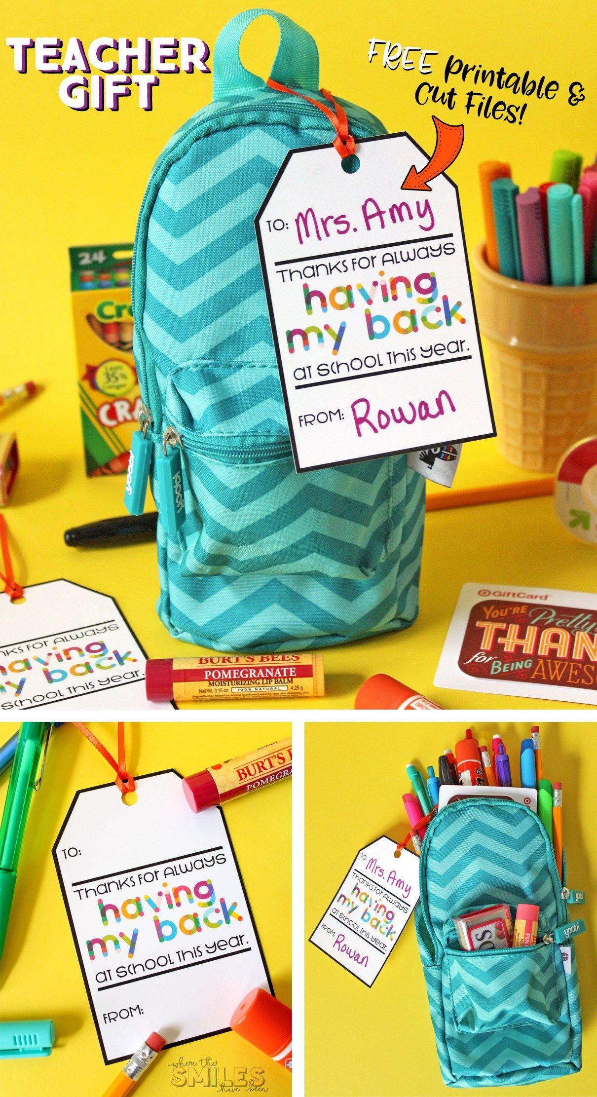 Free Printable Teacher Gift Tag Thanks For Having My Back Pack