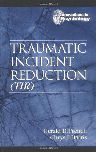 Traumatic Incident Reduction (TIR) by Gerald D. French http://www.amazon.com/dp/1574442155/ref=cm_sw_r_pi_dp_9sQcub0DFWJ4W