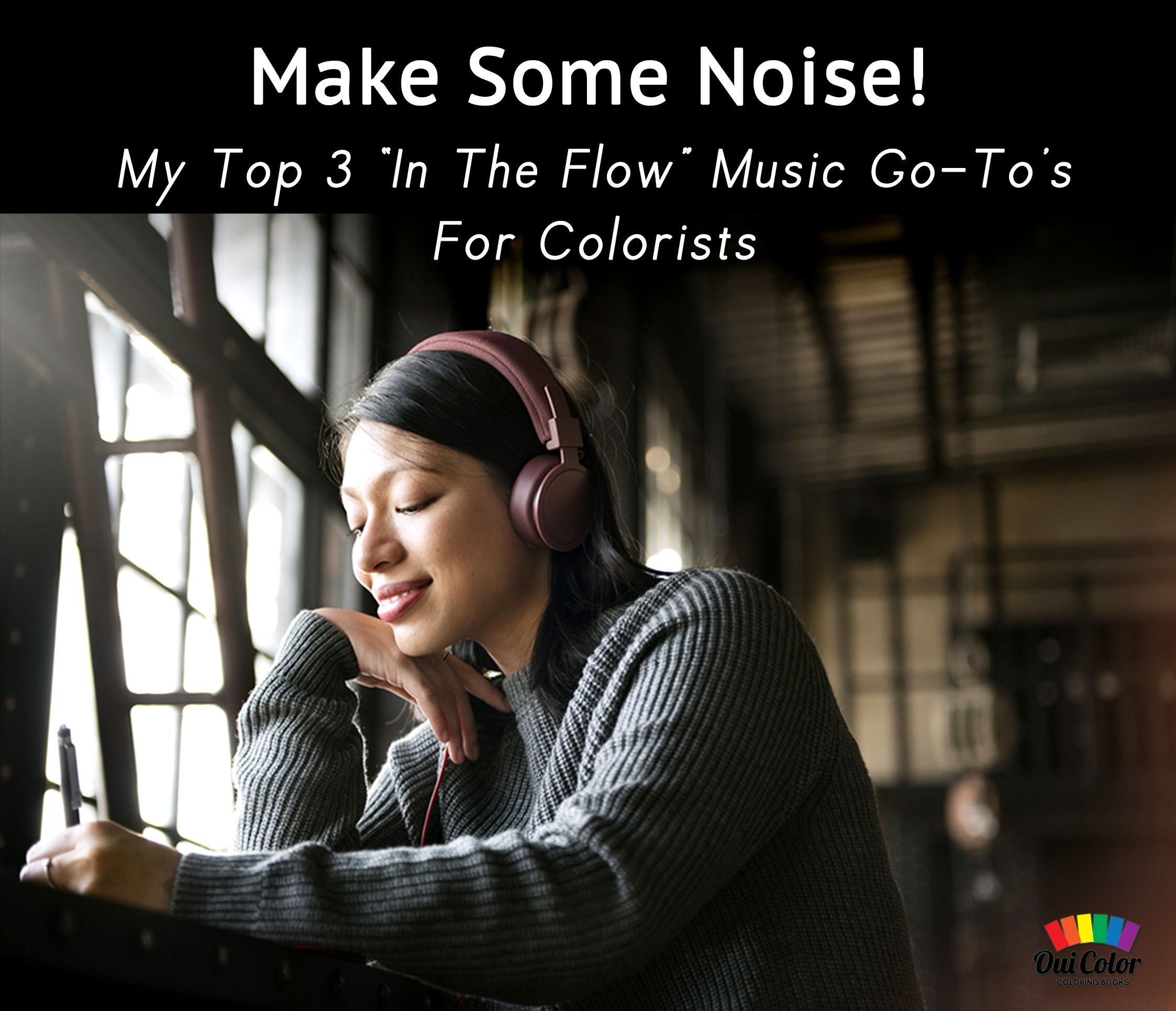 Top 3 In The Flow #Music Go-To's for #Colorists #AdultColoringBooks #Coloring