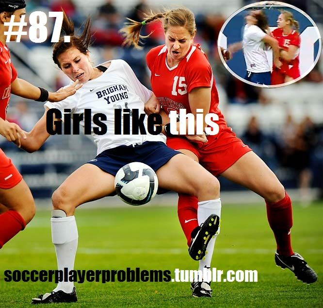 Physco Arana Soccer Girl Soccer Girl Problems Soccer Quotes