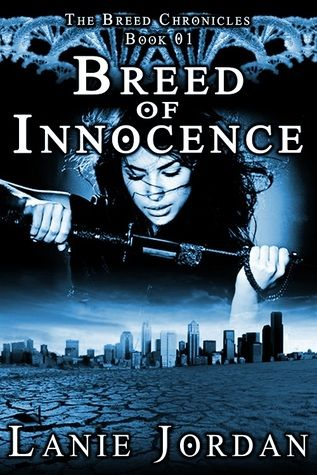 Breed of Innocence, The Breed Chronicles 1 by Lanie