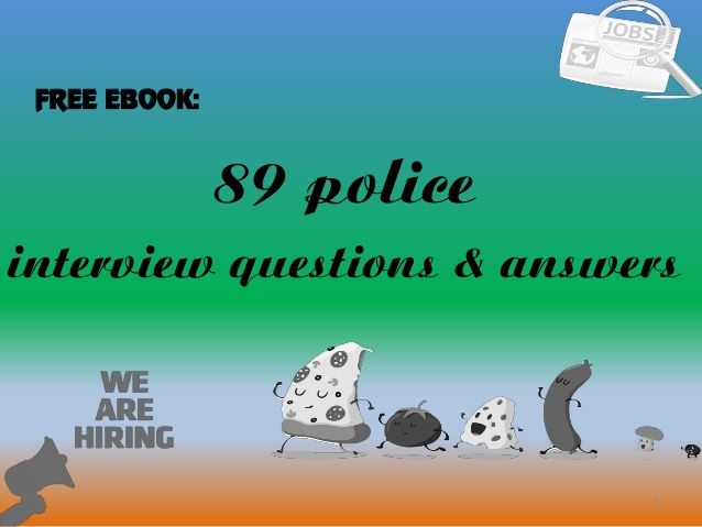 89 Police Interview Questions And Answers Police This Or That