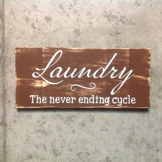 Laundry Wood Wall Art Signs Home Decor The Never Ending Cycle In