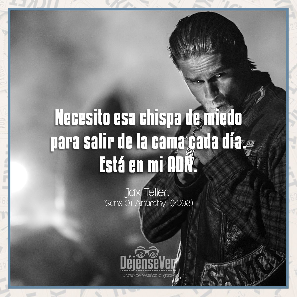 Frase Jax Sons Of Anarchy Reseña En El Enlace Sons Of