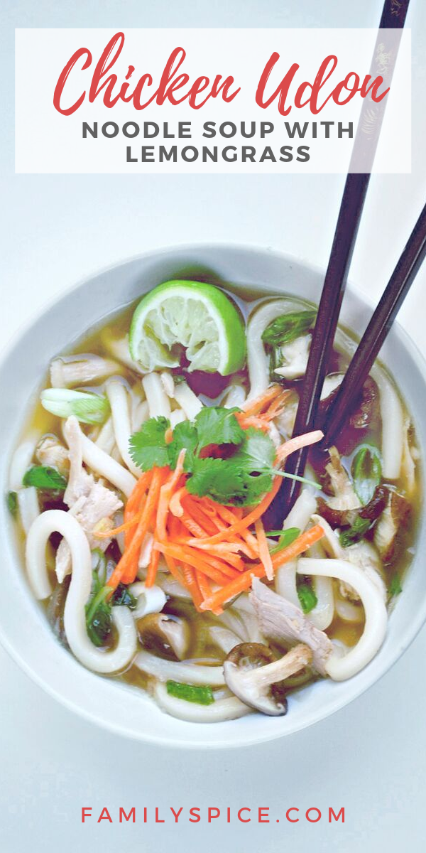 If You Have Never Made Udon Soup This Recipe For Chicken Udon Noodle Soup With Lemongrass Is The One T Easy Soup Recipes Udon Noodle Soup Chicken Soup Recipes