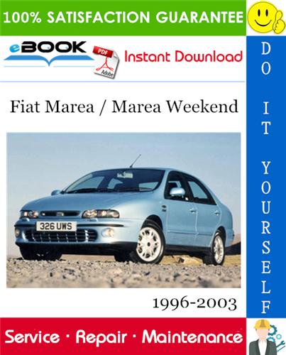 Fiat Marea Marea Weekend Service Repair Manual 1996 2003 Download Fiat Marea Fiat Repair Manuals