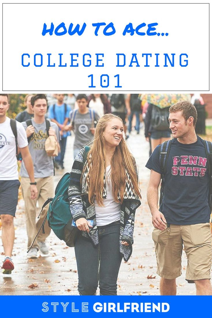 College dating advice relationships