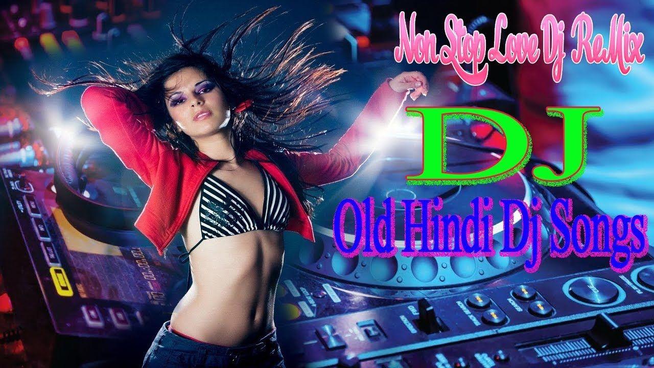 Hindi Dj Remix Mashup song 2019 - Hindi Dj Nonstop Bass