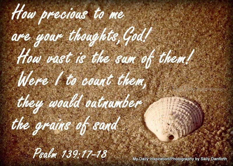 My Daily Inspiration Bible Verses How Precious To Me Are Your Delectable Daily Inspirational Thoughts