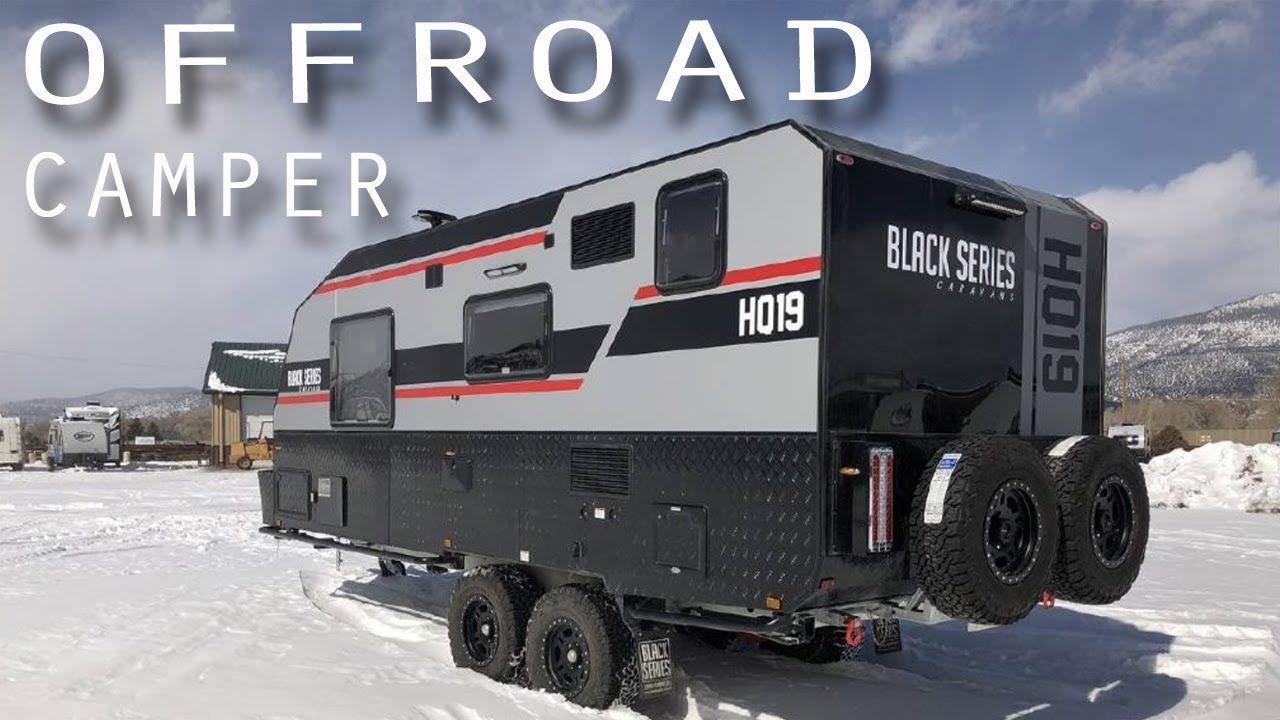 THE BEST OFFROAD CAMPER TRAILER - Black Series HQ19 ...