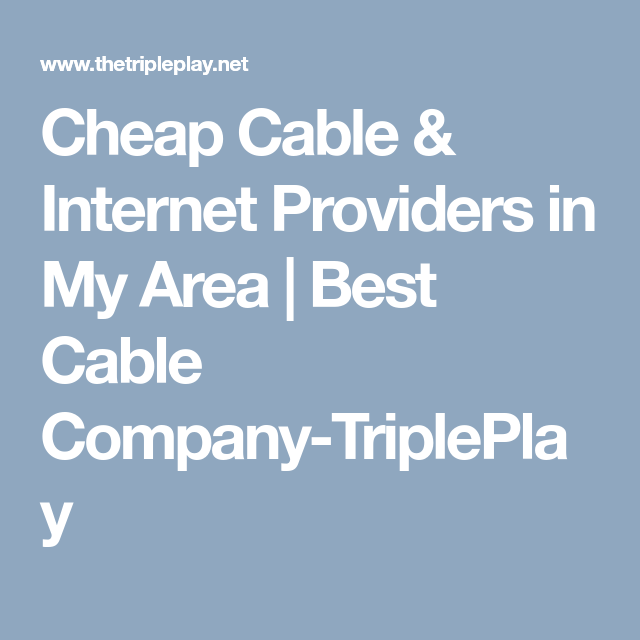 Cable Companies In My Area >> Cheap Cable Internet Providers In My Area Best Cable