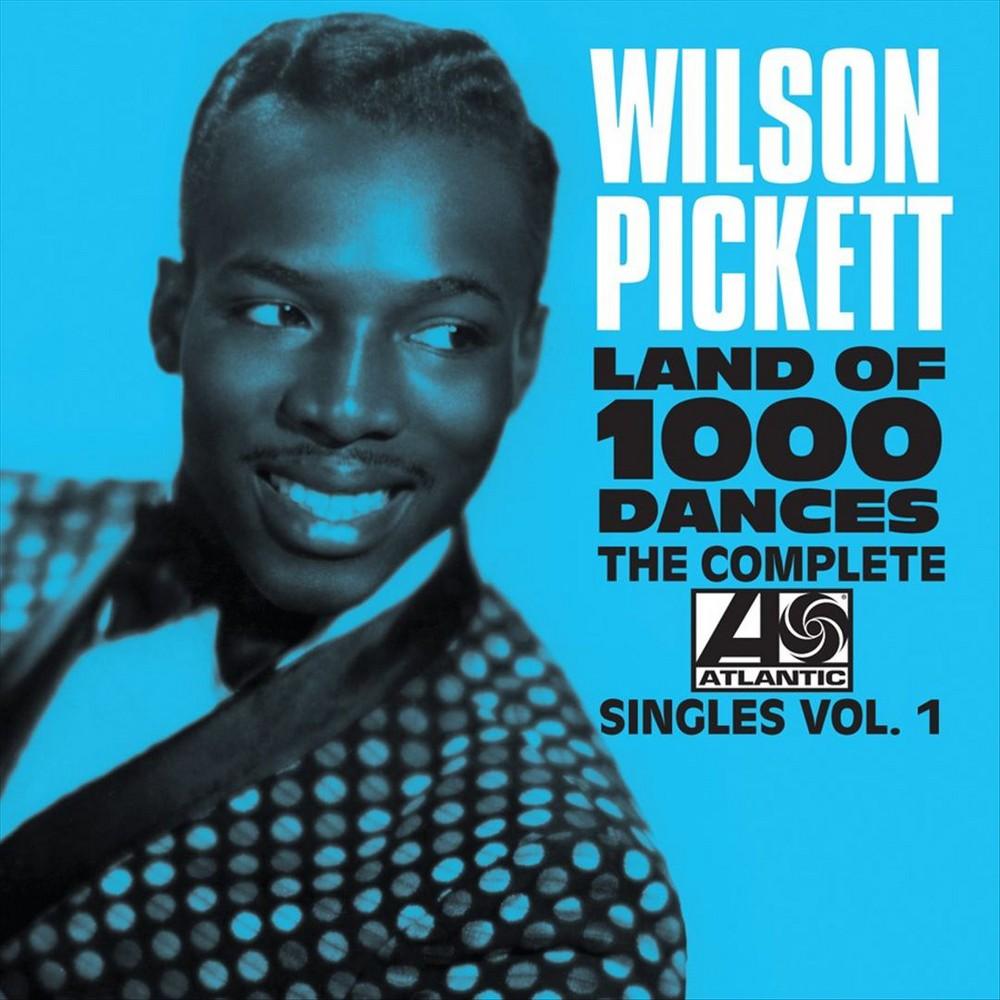 Wilson Pickett - The Complete Atlantic Singles, Vol. 1 (CD)