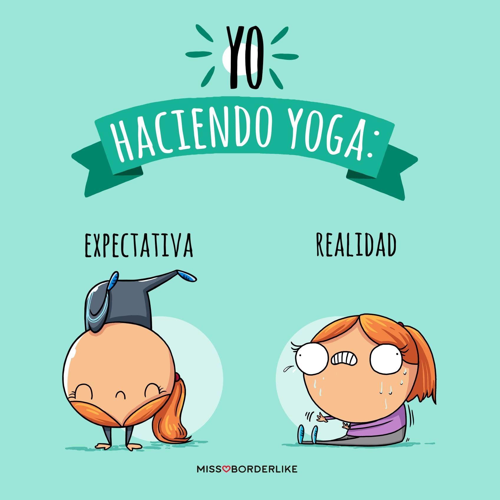 Yo haciendo yoga expectativa VS realidad Frases YogaAmor