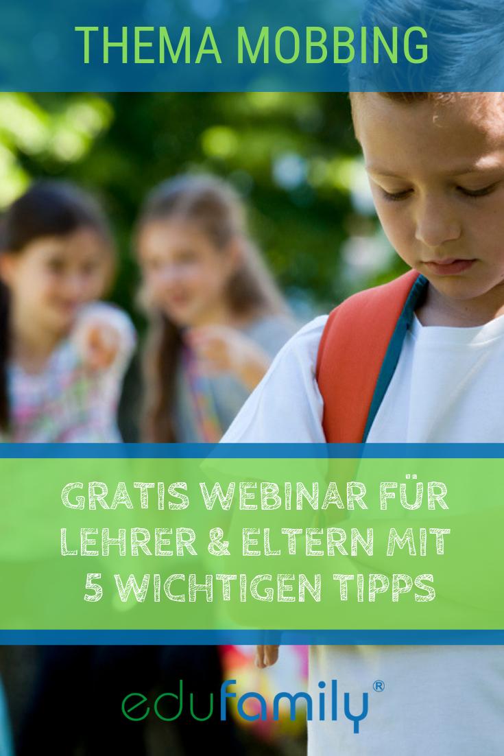 Gratis Webinar Fur Lehrer Eltern Mit 5 Tipps Gegen Mobbing Edufamily Expertentipps Gegen Mobbing Tipps Ge Mobbing Schule Lehrer Tipps Mobbing