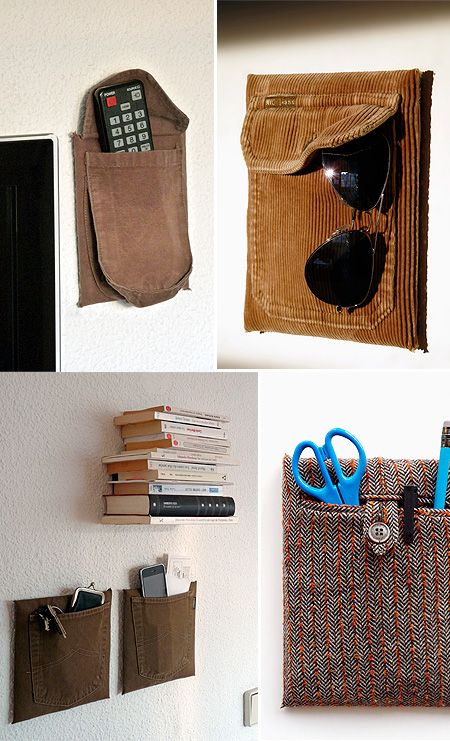 The pockets of our old shirts and old pants pockets become wall to hold controls, glasses, pens, post cards, keys ...