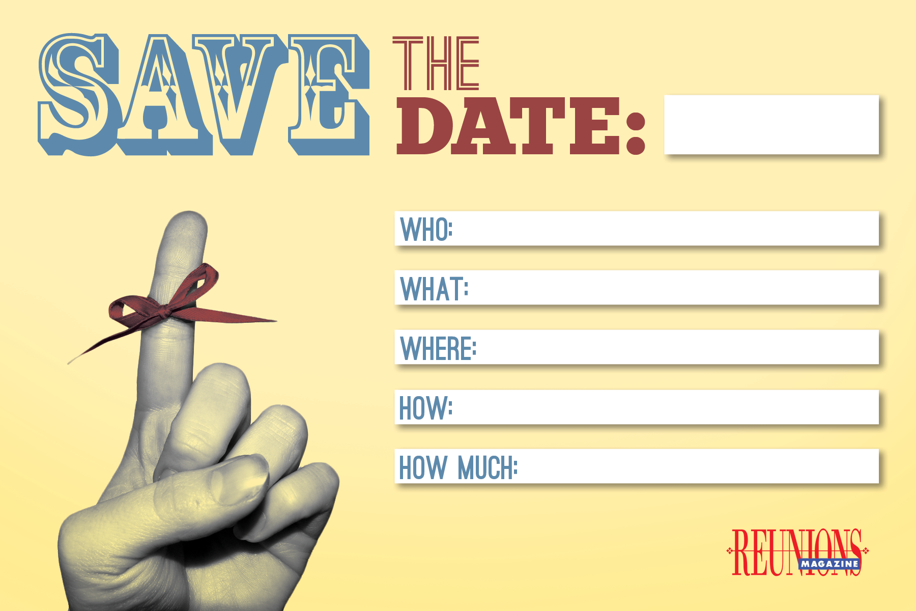 Save the date cards from Reunions Magazine. Print off and fill out ...