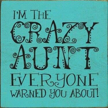 Yes Indeed! Aunt quotes