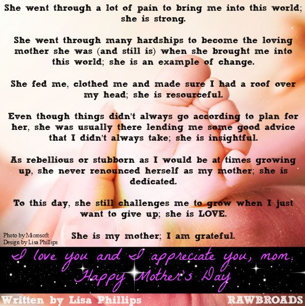 My Mom Is Very Special To Me And I Do Loving Things For