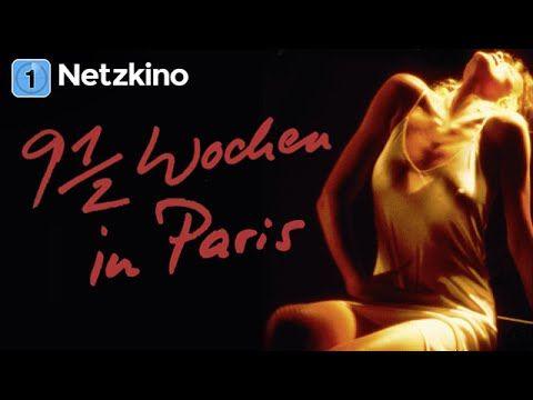 9½ Wochen In Paris Erotik Drama Mit Mickey Rourke Ganzer Spielfilm