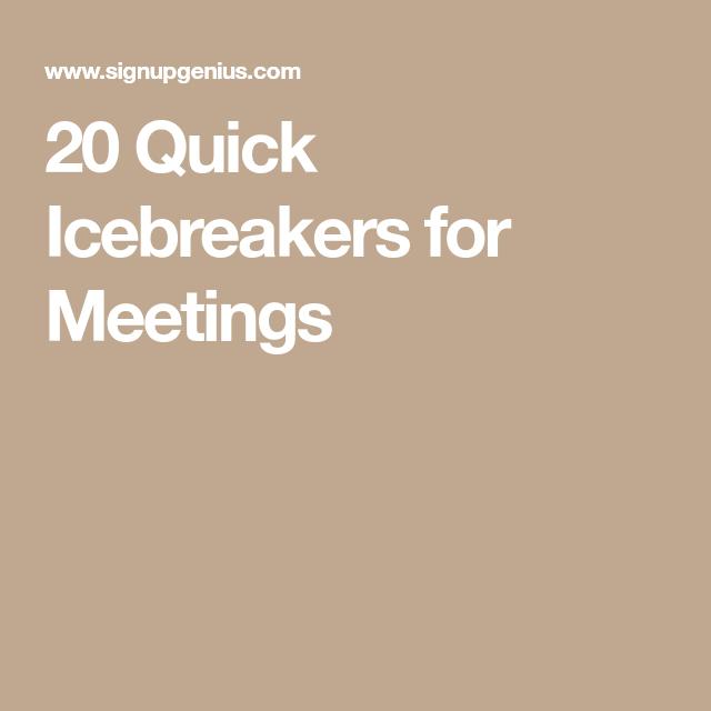 20 Quick Icebreakers for Meetings | Meeting ice breakers ...