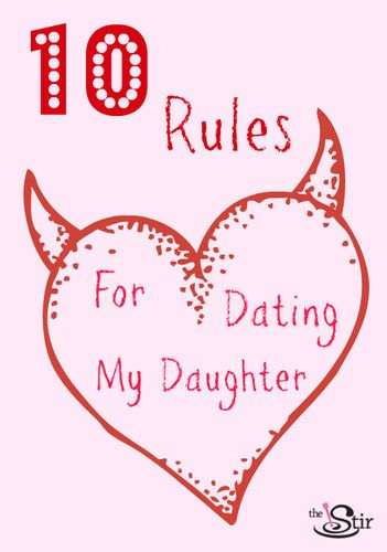 Rules for dating my daughter