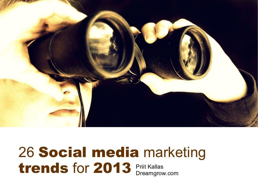 26 Social Media Marketing Trends For Via Slideshare