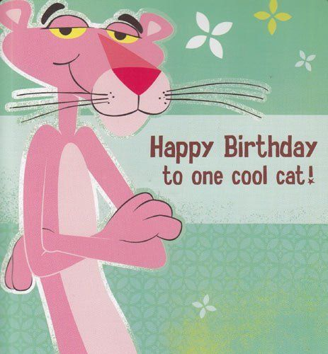 "Greeting Card Birthday Card with Sound Pink Panther ""Happy Birthday to One Cool Cat!"" by Greeting Cards - Birthday. $4.99. http://yourdailydream.org/show/dpitd/Bi0t0d6w0dTzEqNtGrCc.html"