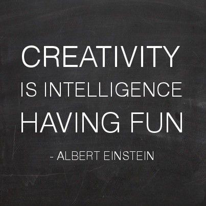 Creativity is intelligence having fun Word