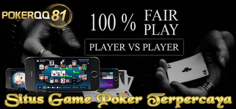 pokerqq81 merupakan situs game poker terpercaya di