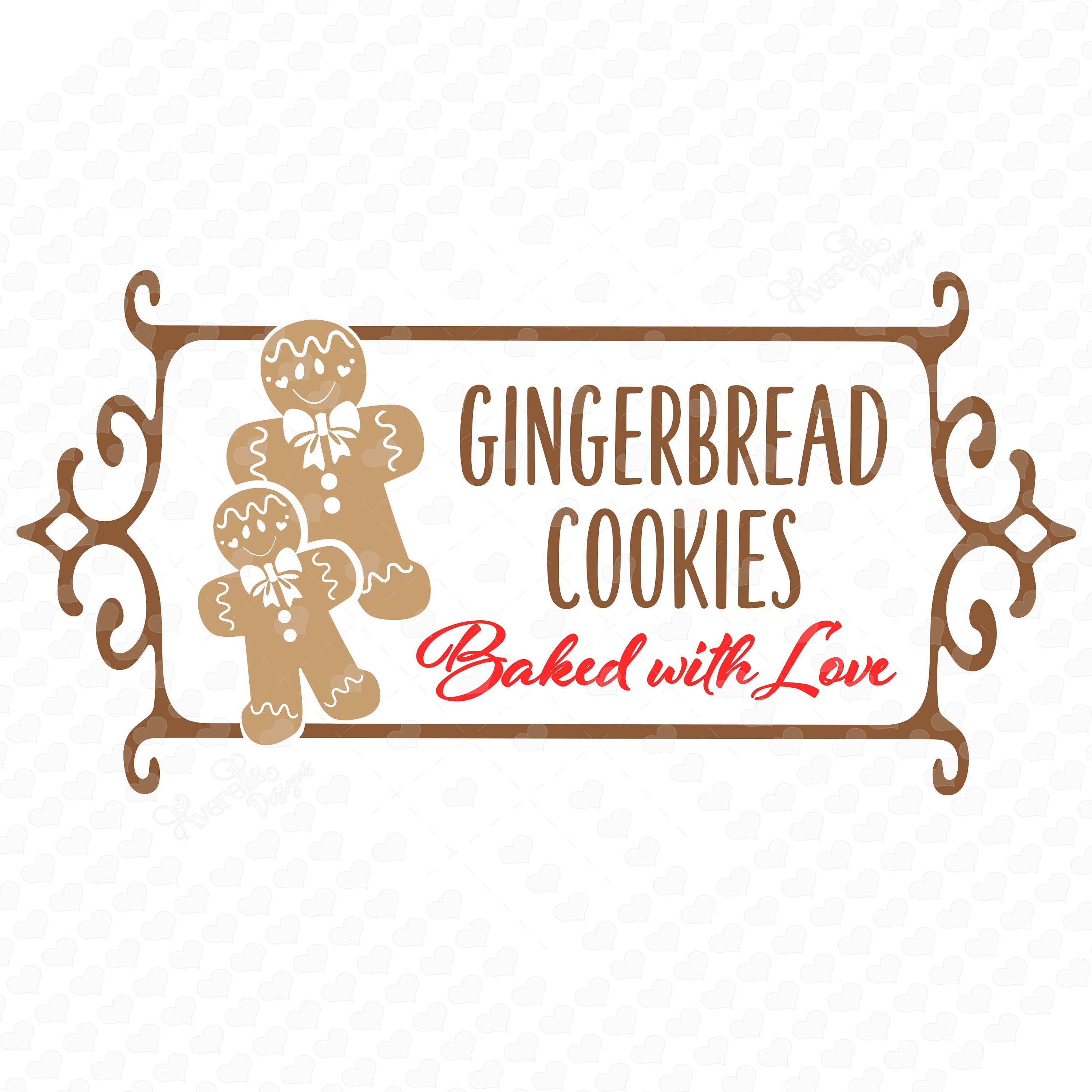 Gingerbread Cookies Baked with Love sign SVG Gingerbread