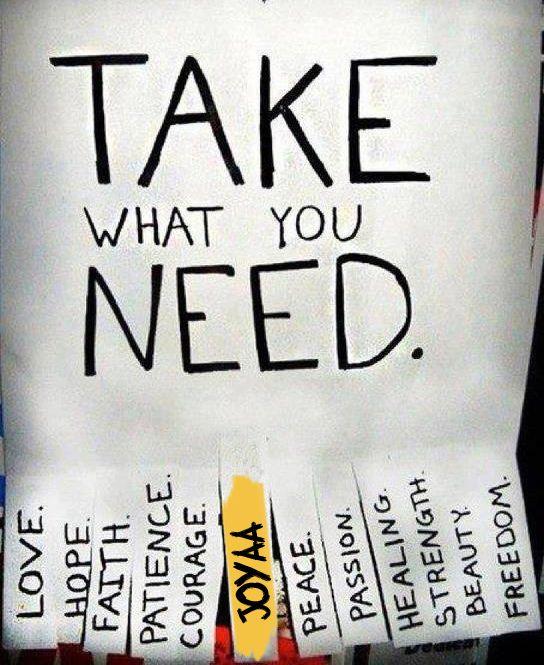 Take what you NEED. www.joyaa.net