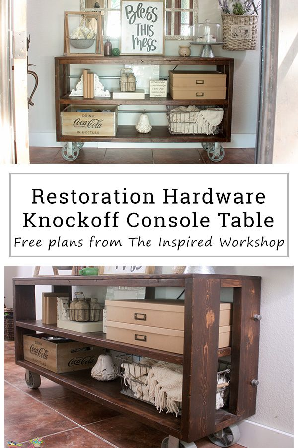 Free Plans For A Diy Knockoff Restoration Hardware Wood And Steel Console  Table, Along With A Step By Step Tutorial To Help You Build It And Love It!