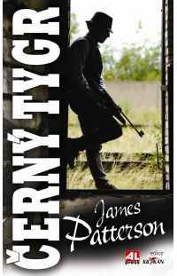 Černý tygr - James Patterson #alpress #james #patterson #tygr #detektivka #alex #cross #knihy