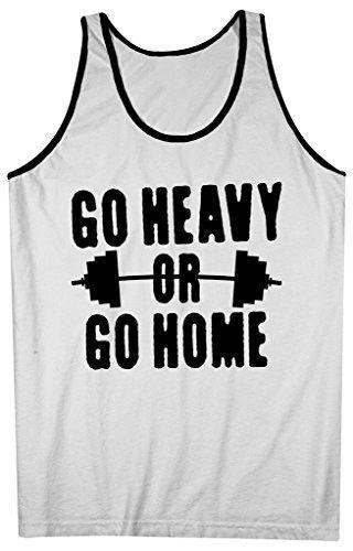 3ce655e4f18c9 Shirts By Sarah Men s Go Heavy Or Go Home Tank Top Lifting Tanks ...