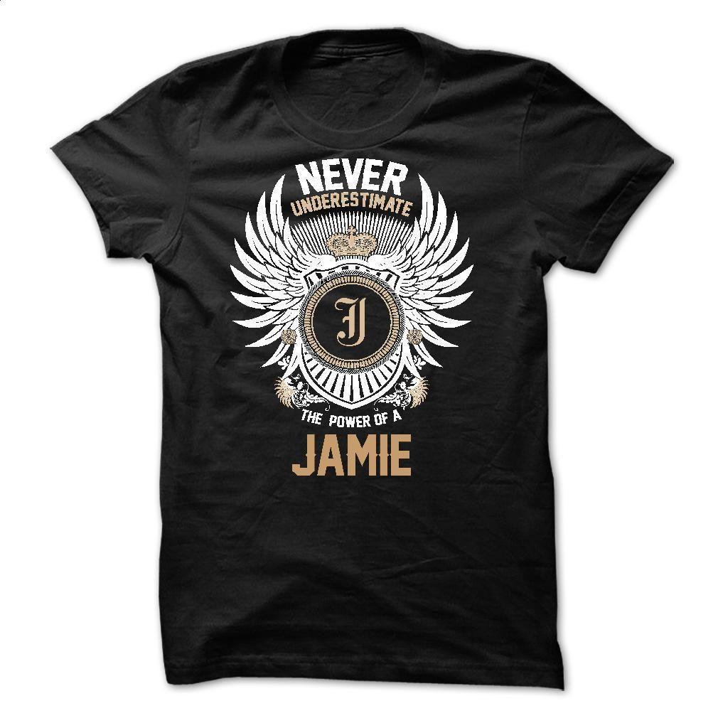 Never Underestimate The Power of a JAMIE T Shirt, Hoodie, Sweatshirts - shirt dress #tee #fashion