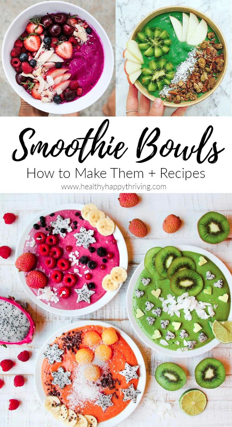Photo of How To Make Smoothie Bowls (Recipes Included) – Healthy Happy ThrivingHealthy …