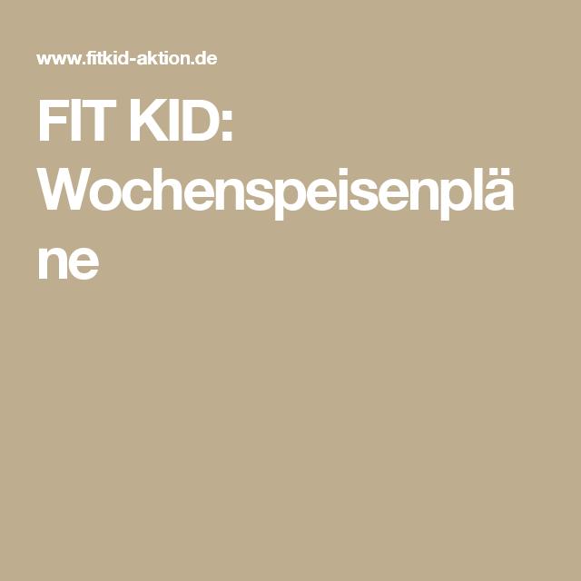 FIT KID: Wochenspeisenpläne