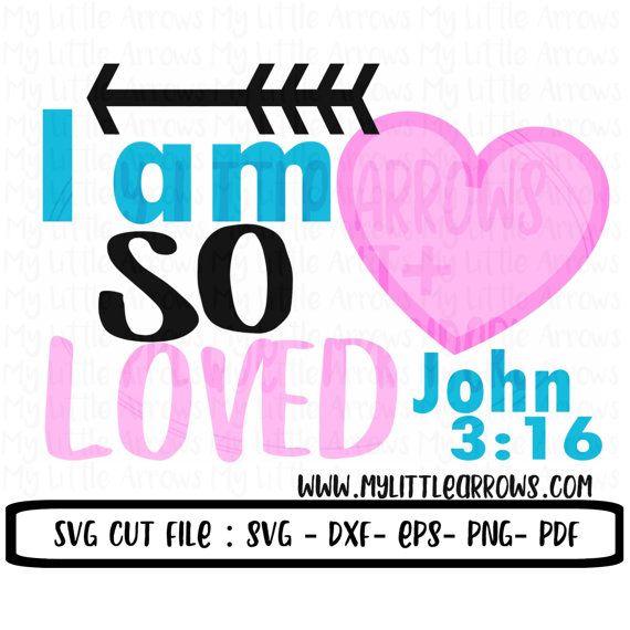 Download I am so loved svg baby girl svg valentine svg by ...