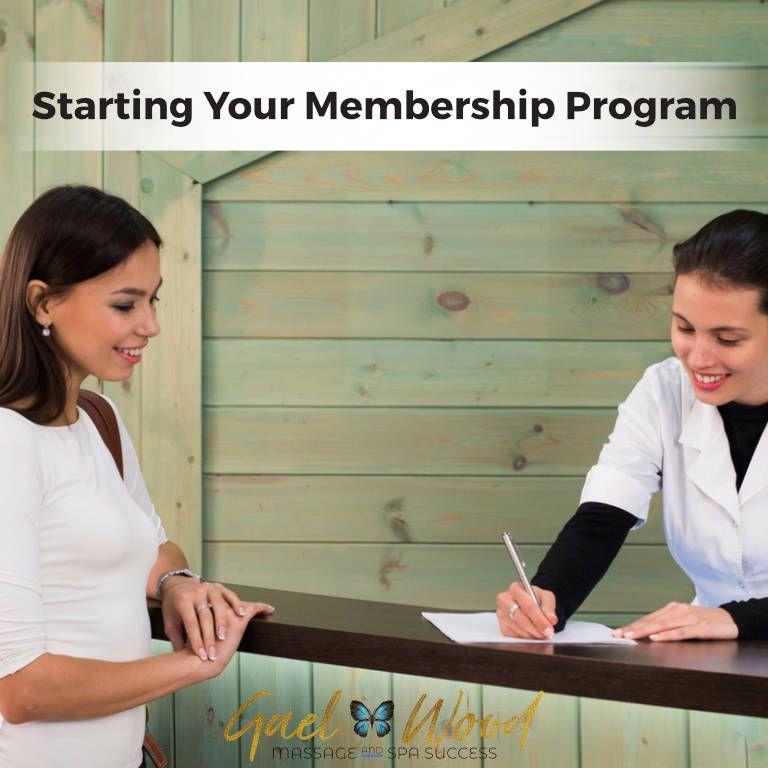 Starting Your Membership Program Massage marketing, Spa