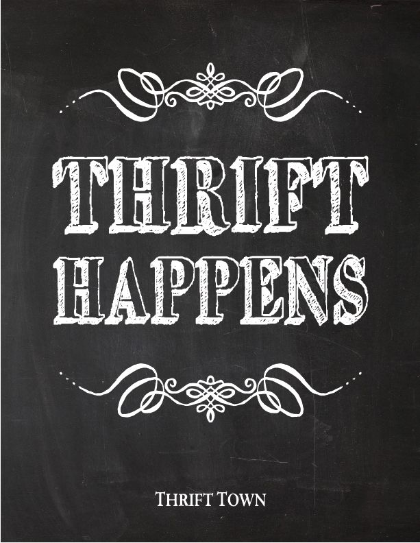 We Just Love It When Thrift Happens We Know You Do Too Thrifting Quotes Thrift Finds Store Quote