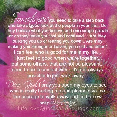 Quotes About Taking A Step Back In Relationships: Sometimes You Need To Take A Step Back And Take A Good